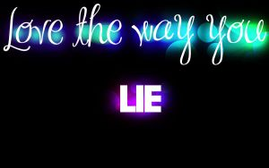 Wallpaper - Love the way you lie by chicastecnologicas21