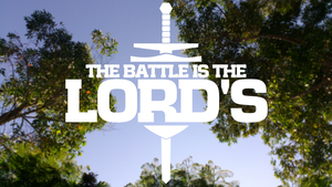 The Battle is the Lord's by akosimiki