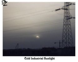 Cold Industrial Sunlight by DandyZombie