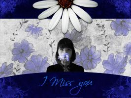 I Miss You by lahandi