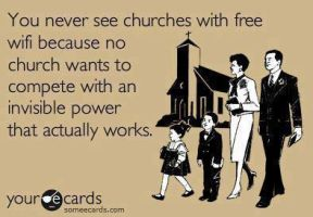 Why Churches Don't Have WiFi by Nanookasaurus