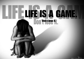 Life Is A Game. by the-searching-one