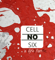 Promo Art: Cell No. Six by illusionarymind