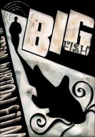 Big Fish_Poster by omni6us