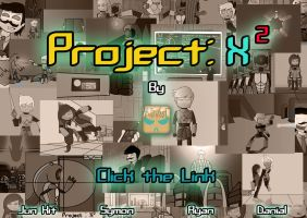 Project: X2 - Click to Watch! by SimonArty