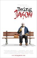 'Being Jason' movie poster by chrisrafferty