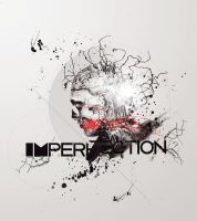 Imperfection by TraX1m