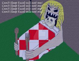 Can't Sleep Excel Will Eat Me by ShagonsHeart