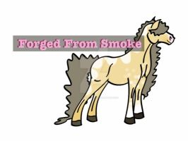 Forged From Smoke by StableDaydreams