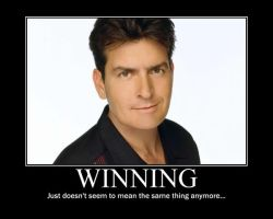 Charlie Sheen, 'Winning' by RejectorofDelusion