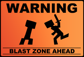 Minecraft Warning Sign by Brittlebear