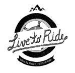 Live to Ride by blindthistle