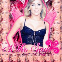 Miley Cyrus Blend ~ Who Says by AreliCyrusBieber