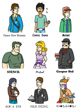 If Fonts were People by Tailsvader