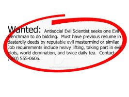 Evil Henchman Wanted by antilogicgirl