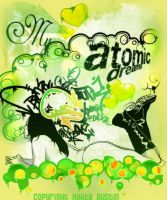 My atomic Dreams by ZyPressQ