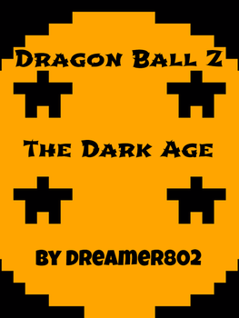 Dragon Ball Z - The Dark Age - Cover Image by gmjf2