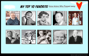My Top Ten Fav Voice Actors who Passed Away by ElMarcosLuckydel96