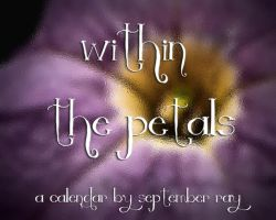 Within The Petals Calendar by SeptemberRay
