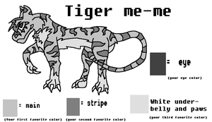 Tiger me-me FOR EVERY ONE USE by WILFRE-IS-AWESOME