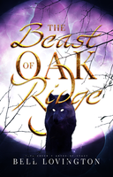 The Beast Of Oak Ridge by Abyss-of-Crazy