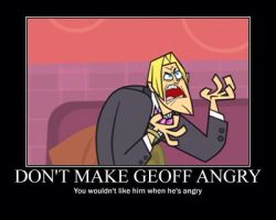 Don't make Geoff angry by Jackie-TSG