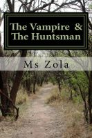 The Vampire and The Huntsman by zanglesaccessories