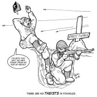 Atheists in Foxholes by Thinkbolt