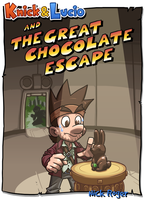 KnL: and the Great Chocolate Escape by The-Knick