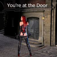 You're at the Door by Allanon1960