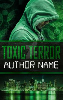 Book Cover Pre-Made: Toxic Terror (AVAILABLE) by arebg452