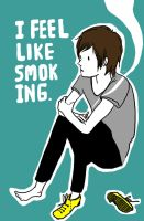 Feel like smoking ? by drrecords