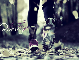 Keep Runing / Diary Art / by DiaryArtPr
