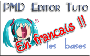 [PMD EDITOR] Premiers Pas [UPDATE 2014-06-18] by NyaLinaa