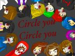 Circle you circle you by slendygirl15