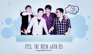 +Feel The Rush With Us Wallpaper by alwaysbemybtr