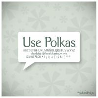 Use Polkas Especimen 2 by Polkasdesign