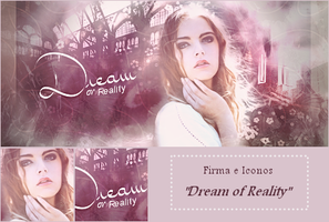 Firma Dream or Reality by belem3579
