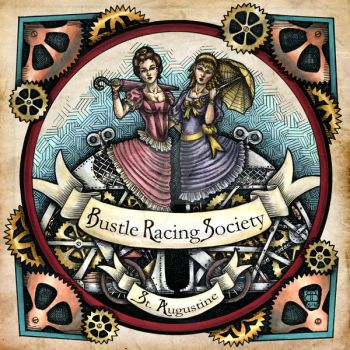 The St. Augustine Bustle Racing Society by BobbieBerendson
