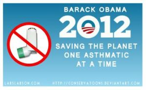 Obama Hates Asthmatics by RedTusker