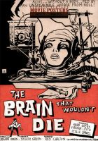 The Brain That Wouldn't Die by soliton
