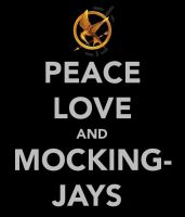 Peace Love and Mockingjays by ClockworkShadows
