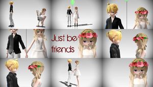 [MMD] Just Be Friends ~DOWN ~ by EriPhantomhive