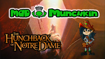 Mad Munchkin Reviews Hunchback of Notre Dame by SEGASister