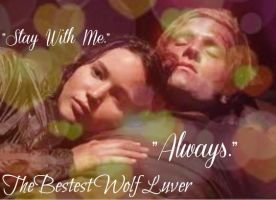 Peeta Katniss. Stay With Me. Always. by thebestestwolfluver