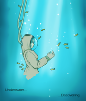 Underwater...Discovering by Lmih