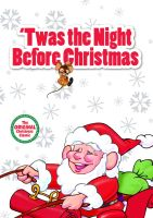 Twas the Night Before Christmas (1974) by lordzelo