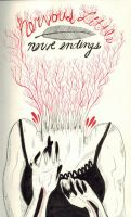 Nervous Little Nerve Endings by DarlingDeerest