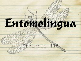 Entomolingua: Ereignis #16 by AmmoniteFiction