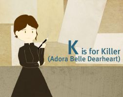 K is for Killer by whosname